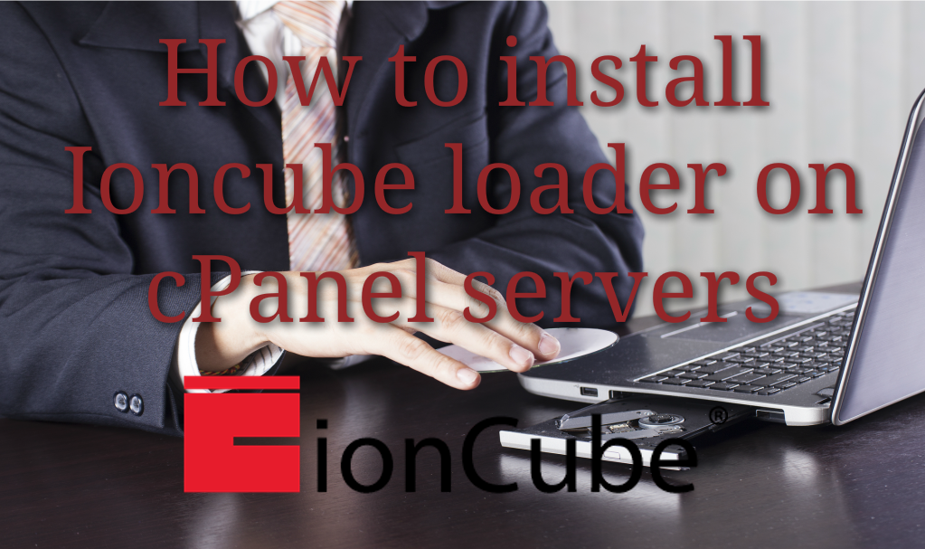 How to install Ioncube loader on cPanel servers