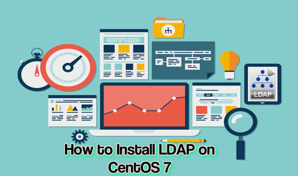 How to install LDAP on CentOS 7