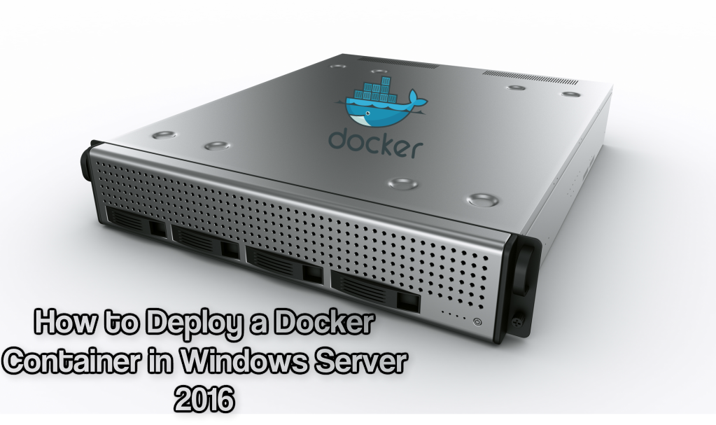 Docker Container in Windows Server 2016